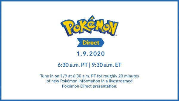 Pokémon Direct - 1.9.2020  Tune in on 1/9 at 6:30 a.m. PT for roughly 20 minutes of new Pokémon information in a livestreamed Pokémon Direct presentation.