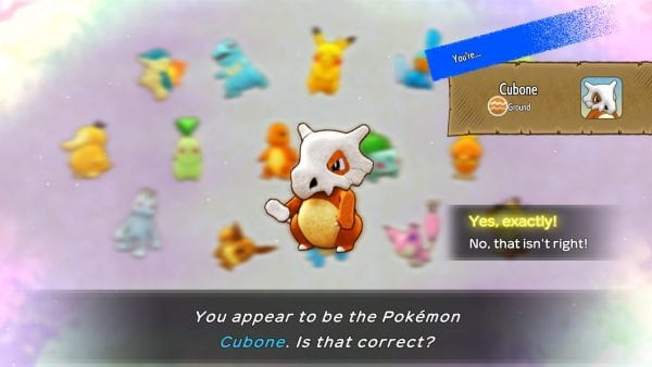 """""""You appear to be the Pokémon Cubone. Is that correct?"""""""