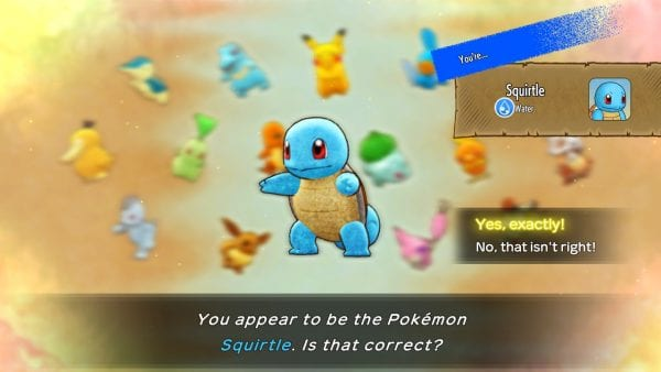 """""""You appear to be the Pokémon Squirtle. Is that correct?"""""""