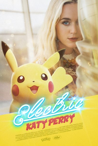 Katy Perry and female Pikachu on a poster that says Electric
